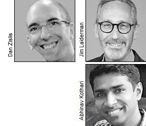 Dan Zislis, Jim Laiderman and Abhinav Kothari